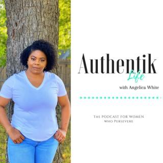 Authentik Life Podcast