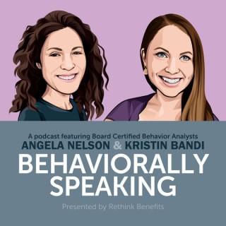 Behaviorally Speaking