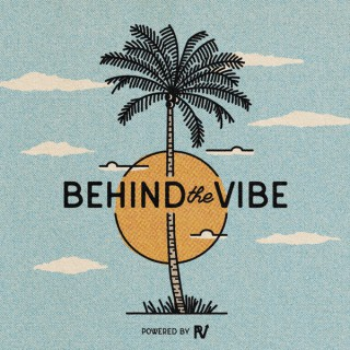 Behind the Vibe