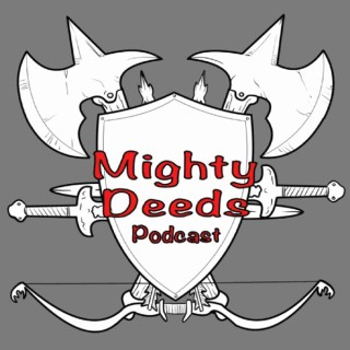 Mighty Deeds