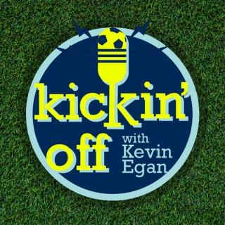 Kickin' Off with Kevin Egan