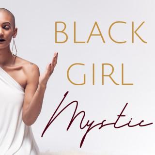 Black Girl Mystic