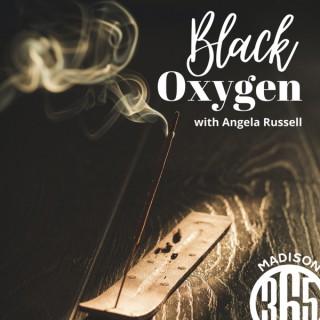 Black Oxygen