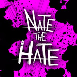 Nate The Hate