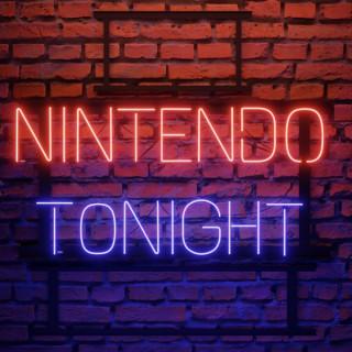 Nintendo Tonight