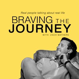 Braving the Journey