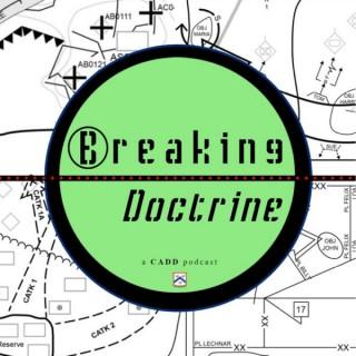 Breaking Doctrine