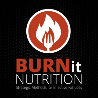 Burn it Nutrition Podcast