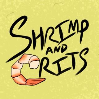 Shrimp and Crits