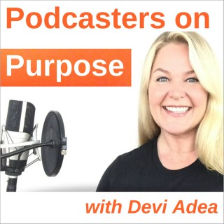 Podcasters on Purpose