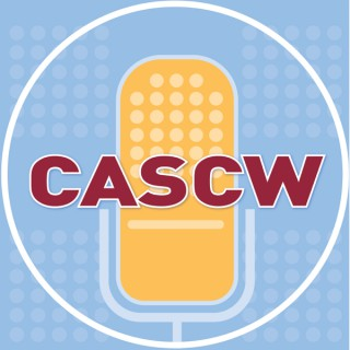 CASCW podcast