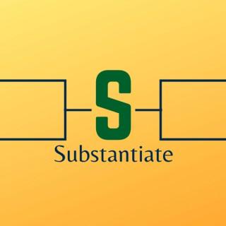 Substantiate