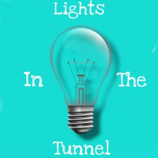 Lights In The Tunnel