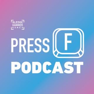 Press F Podcast