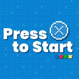 Press X to Start