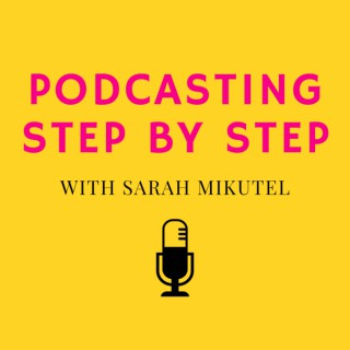 Podcasting Step by Step