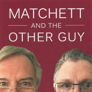 Matchett and the Other Guy