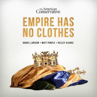 Empire Has No Clothes