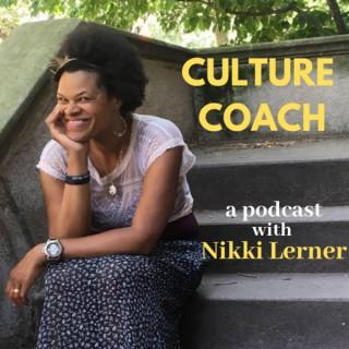 Culture Coach with Nikki Lerner
