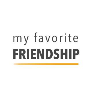 My Favorite Friendship