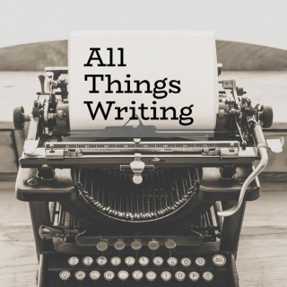 All Things Writing