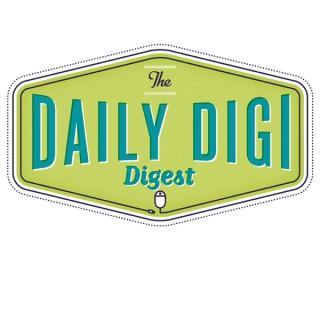 Daily Digi Digest