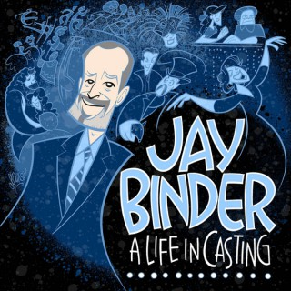 Jay Binder… A Life in Casting
