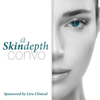 Lira Clinical Podcast - A SkinDepth Convo