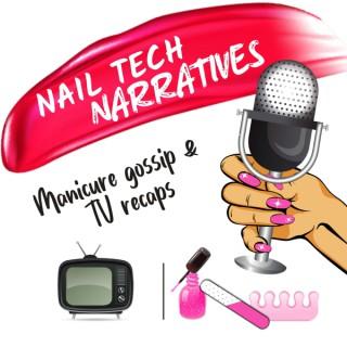 Nail Tech Narratives