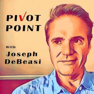 Pivot Point with Joseph DeBeasi