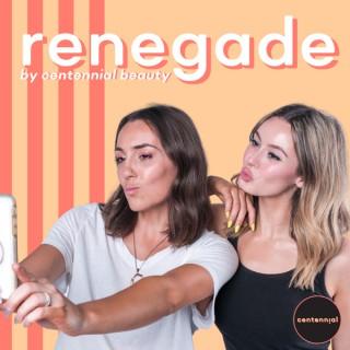 Renegade by Centennial Beauty
