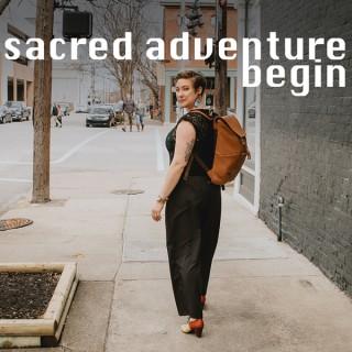 Sacred Adventure Begin