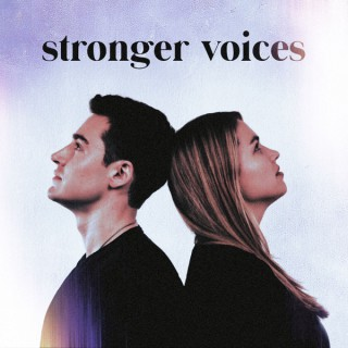 Stronger Voices