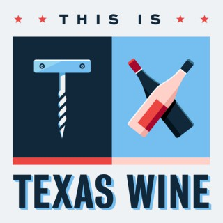 This Is Texas Wine