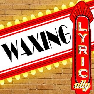 Waxing Lyrically