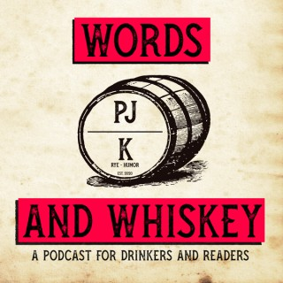 Words And Whiskey