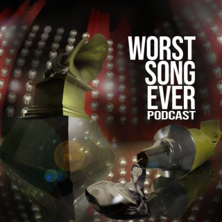 Worst Song Ever