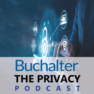 Buchalter: The Privacy Podcast