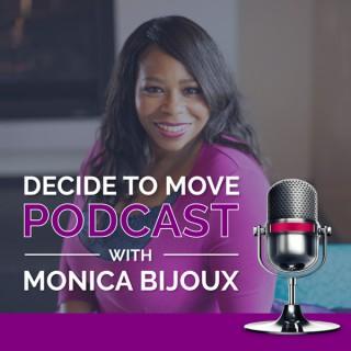 Decide To Move Podcast