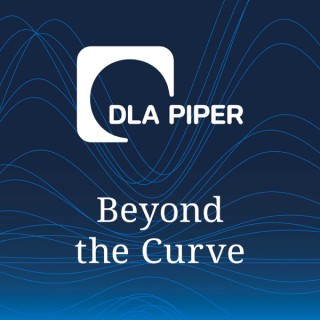 DLA Piper's Beyond the Curve