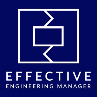 Effective Engineering Manager