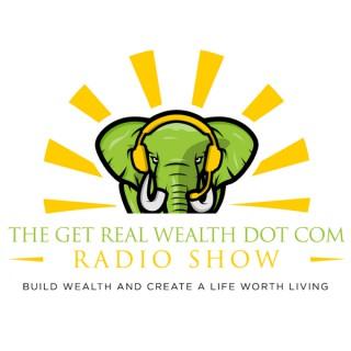 Get Real Wealth Dot Com Podcast