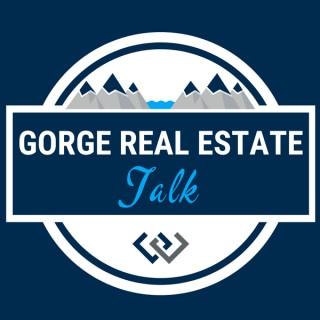 Gorge Real Estate Talk