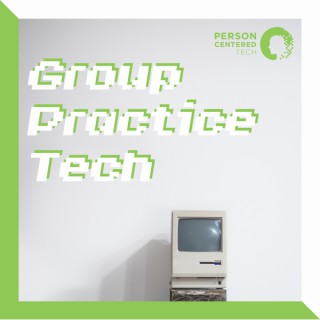 Group Practice Tech