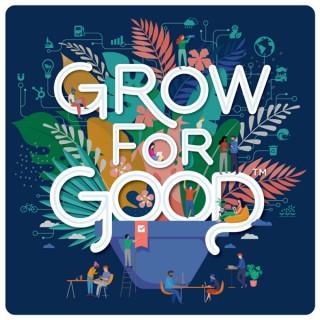 Grow For Good™