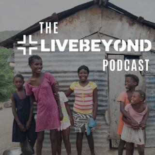 LiveBeyond Podcast