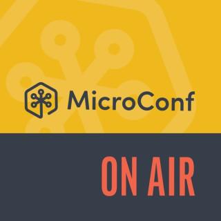 MicroConf On Air