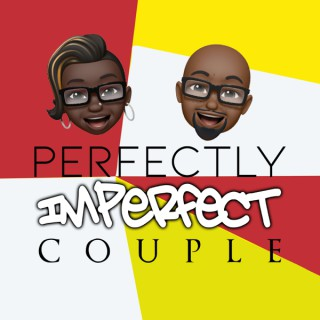 Perfectly Imperfect Couple