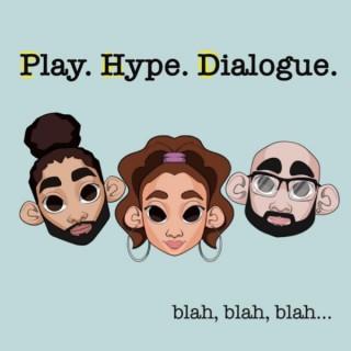 Play.Hype.Dialogue