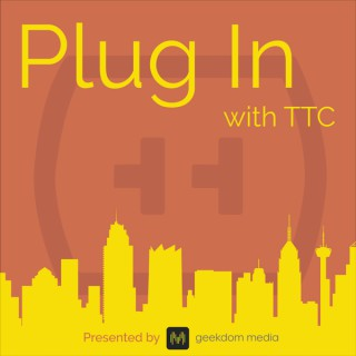 Plug In with TTC